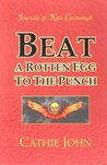 Beat a Rotten Egg to the Punch