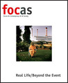 focas: Forum On Contemporary Art  Society vol. 4 - Real Life/Beyond the Event