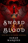 Sword & Blood by Sarah Marqués