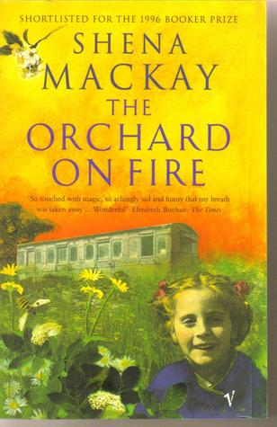 Orchard On Fire by Shena Mackay