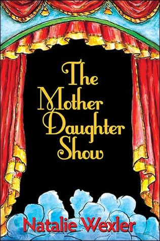 The Mother-Daughter Show by Natalie Wexler