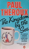 The Kingdom by the Sea by Paul Theroux