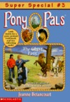 The Ghost Pony (Pony Pals Super Special, #3)