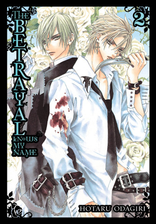 The Betrayal Knows My Name, Volume 2 by Hotaru Odagiri