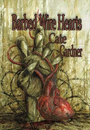 Barbed Wire Hearts by Cate Gardner