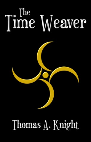 The Time Weaver by Thomas A. Knight