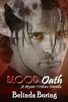 Blood Oath by Belinda Boring