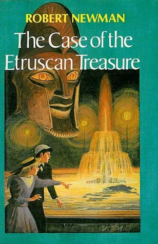 The Case of the Etruscan Treasure by Robert  Newman