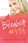 The Breakup Artist by Shannen Crane Camp