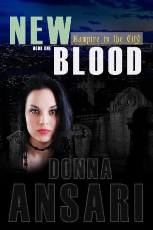 New Blood by Donna Ansari