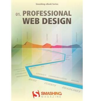 Professional Web Design (Smashing Magazine eBook #1)