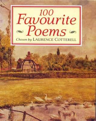 100 Favourite Poems of the Countryside by Laurence Cotterell