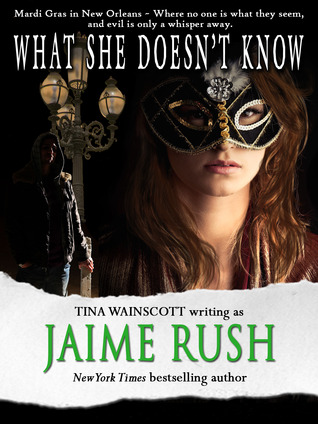 What She Doesn't Know by Jaime Rush