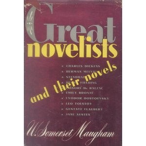 Great novelists and their novels; by W. Somerset Maugham
