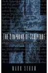 The Symphony of Scripture: Making Sense of the Bible's Many Themes