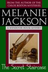 The Secret Staircase (Wendover House Mystery #1)