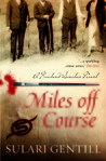 Miles Off Course (Rowland Sinclair #03)