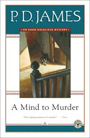 A Mind To Murder (Adam Dalgliesh, #2)