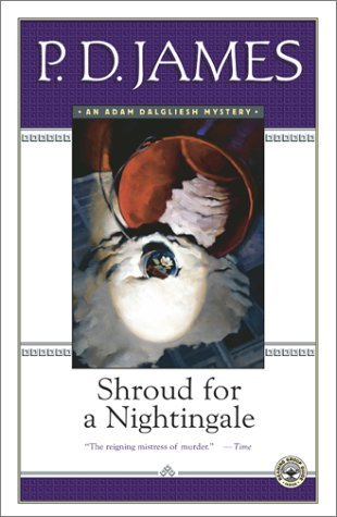 Shroud for a Nightingale by P.D. James