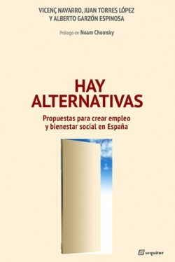 Hay alternativas by Vicenç Navarro