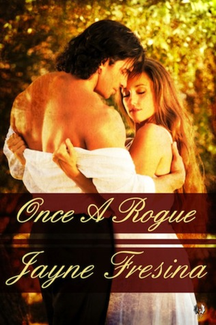 Once a Rogue by Jayne Fresina