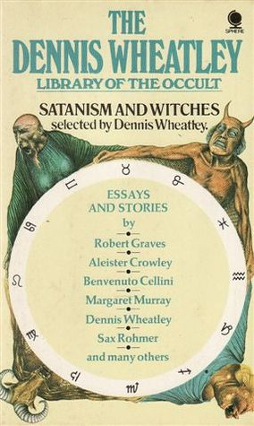 Satanism and Witches by Dennis Wheatley