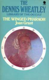 The Winged Pharaoh (Dennis Wheatley library of the occult)
