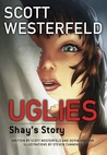 Uglies: Shay's Story (Uglies: Graphic Novel #1)