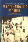 The Americanization of Manila, 1898-1921