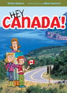 Hey Canada! by Vivien Bowers