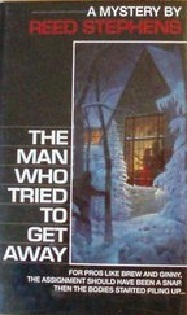 The Man Who Tried to Get Away by Stephen R. Donaldson