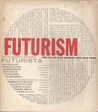 Futurism: The Museum of Modern Art, New York