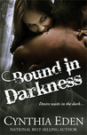 Bound in Darkness by Cynthia Eden