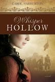 Whisper Hollow by Carol Warburton