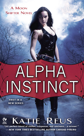 Review: Alpha Instinct by Katie Reus (Moon Shifter #1)