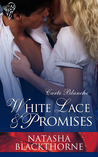 White Lace and Promises (Carte Blanche, #2)