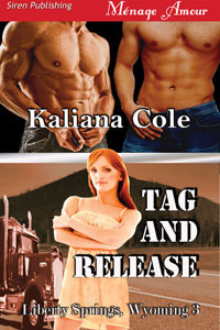 Tag and Release by Kaliana Cole