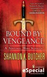 Bound by Vengeance (Sentinel Wars, #5.5)