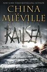 Railsea by China Miville