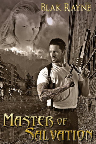 Master of Salvation by Blak Rayne