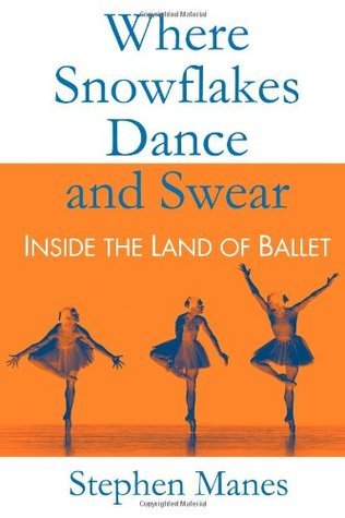 Where Snowflakes Dance and Swear by Stephen Manes