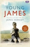 Young Herriot: The Early Life and Times of James Herriot