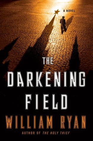The Darkening Field by William   Ryan