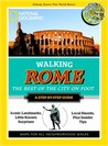 Walking Rome: The Best of the City