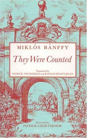 They Were Counted by Miklós Bánffy