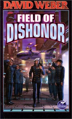 Free download online Field of Dishonor (Honor Harrington #4) PDF by David Weber
