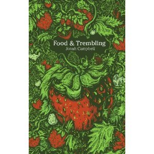 Food and Trembling by Jonah Campbell