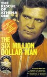 The Rescue of Athena One (Six Million Dollar Man)