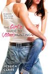 The Girl's Guide to (Man) Hunting (Bluebonnet, #1)