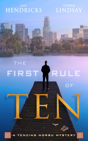 The First Rule of Ten by Gay Hendricks